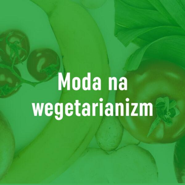 Moda na wegetarianizm